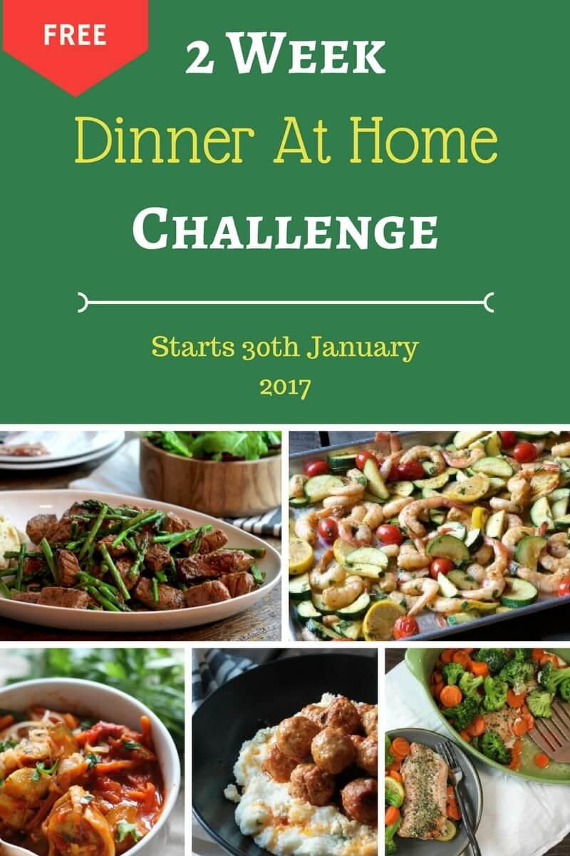 January 2 Week Dinner at Home Challenge