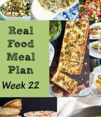 Real Food Meal Plan – Week 22 2016