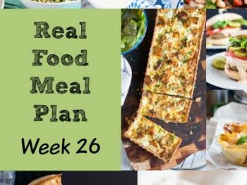 Real Food Meal Plan – Week 26