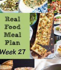 Real Food Meal Plan – Week 27