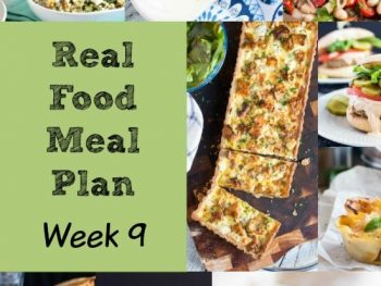 Real Food Meal Plan Week 9 2016. Includes a freezer friendly Shakshuka, pea & ham soup, easy swedish-style meatballs and chicken schnitzel.