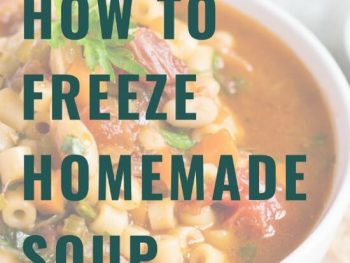 How To Freeze Soup The Easy Way
