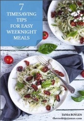 7 Timesaving Tips for Easy Weeknight Meals