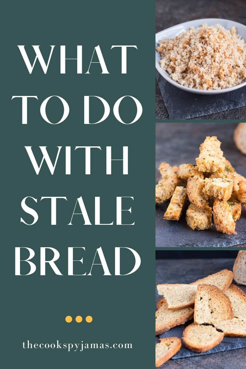 Header collage image for a post on what to do with stale bread.