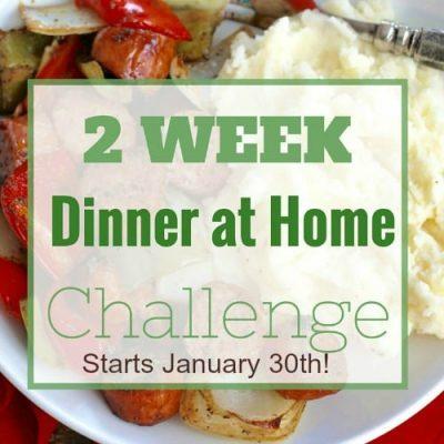 2 week Dinner at home challenge